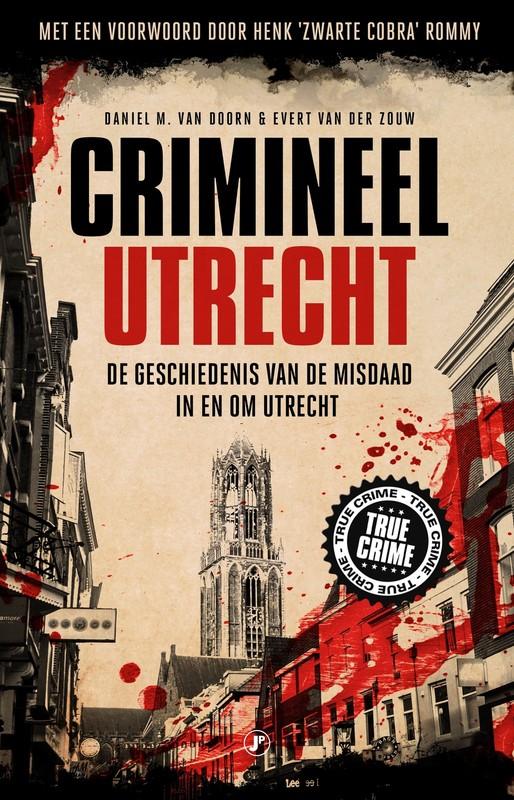 Cover van het boek Crimineel Utrecht.
