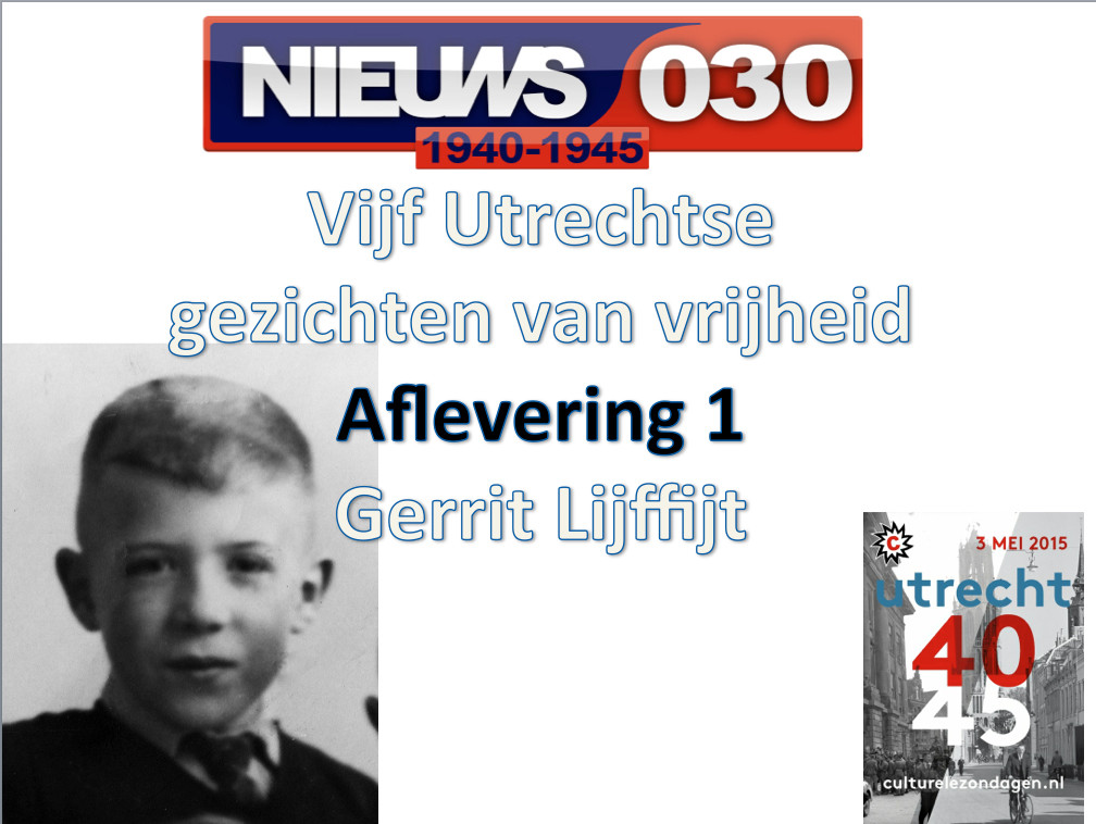 Utrechtse gezichten van vrijheid: Gerrit Lijffijt
