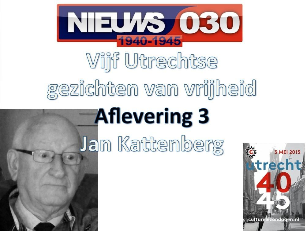 Utrechtse gezichten van vrijheid: Jan Kattenberg