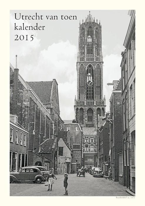 De Utrechtkalender met oude foto's is vanaf nu te koop. Foto: archief R. van Maarsseveen